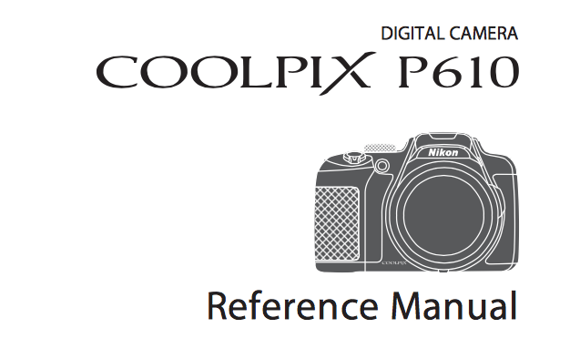 Nikon COOLPIX P610 Instruction or User Manual [PDF