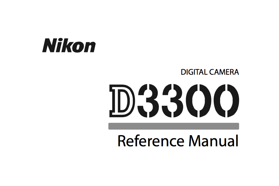 Nikon D3300 Reference or User's Manual Available for
