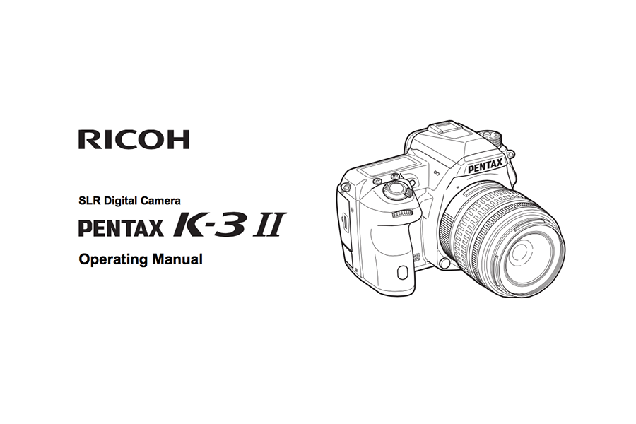 PENTAX K-3 II Operating or User's Manual Available for