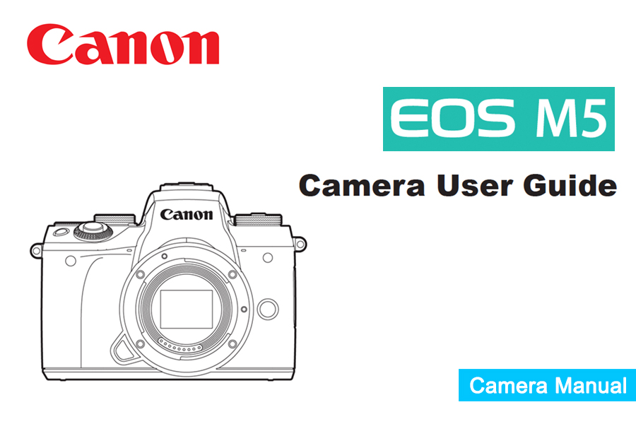 Canon EOS M5 Manual