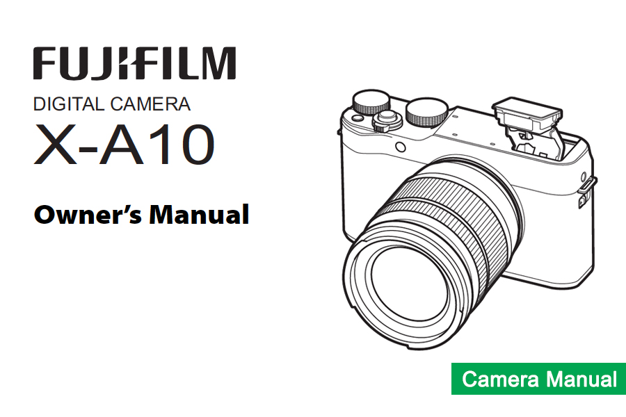 Fujifilm X-A10 Manual