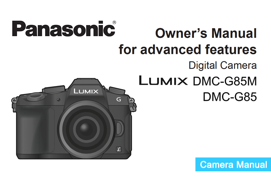 panasonic lumix dmc g85 instruction or owner s manual available for rh digitalphotographylive com Motherboard Instruction Manual Motherboard Instruction Manual