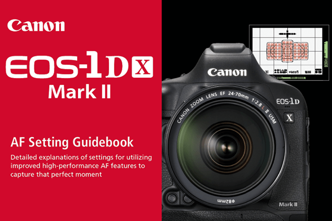 Canon EOS-1D X Mark II AF Setting Guidebook