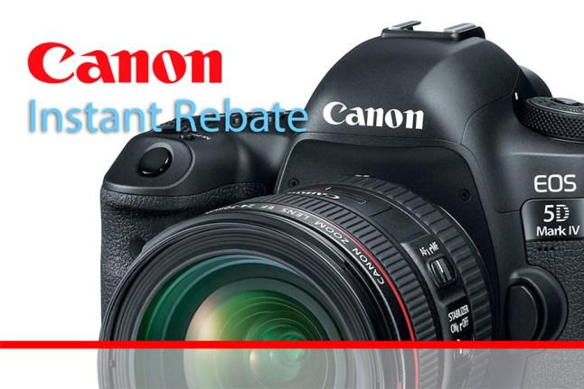 Canon Instant Rebate