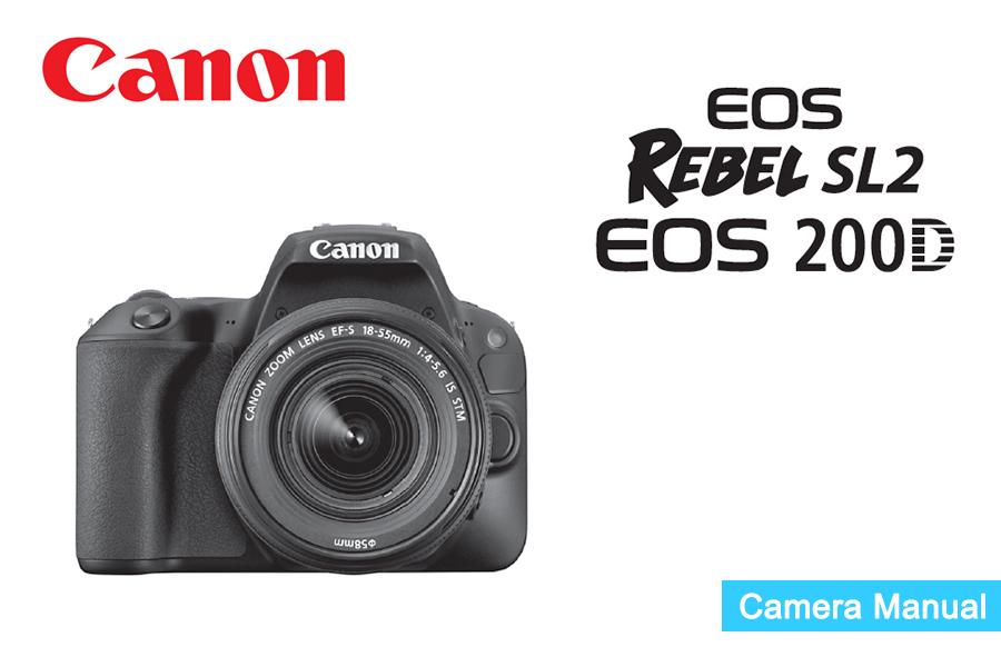 Canon EOS Rebel SL2 - EOS 200D Manual