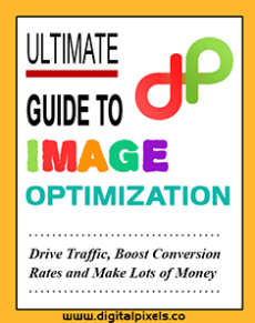 Image Optimization Ultimate Guide for SEO