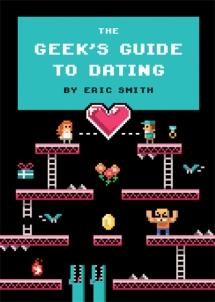 The Geek's Guide to Dating Book Cover