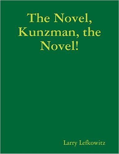 The Novel, Kunzman, the Novel! Book Cover