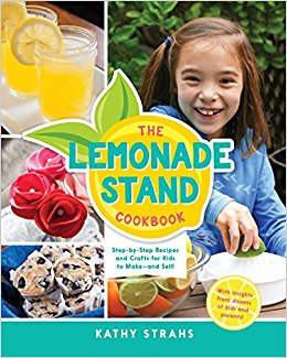 An Interview with Kathy Strahs, Author of The Lemonade Stand Cookbook