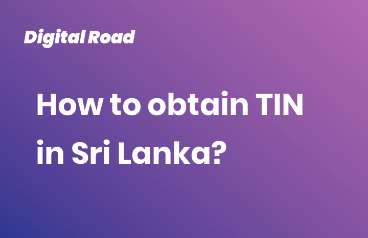How to obtain TIN in Sri Lanka?