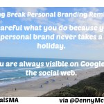 When Personal Branding Takes a Holiday