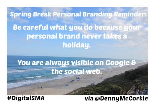 personal brand never takes a holiday