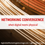 Networking Convergence: When Digital Meets Physical