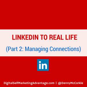 LinkedIn to Real Life Part 2