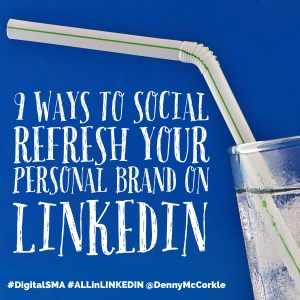 refresh your personal brand on linkedin