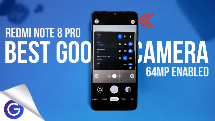 best google camera for redmi note 8 pro