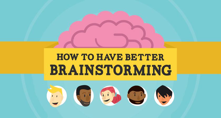 16 Tips For Better Brainstorming Sessions