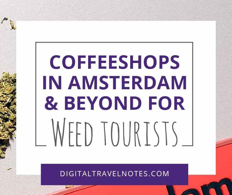 Coffeeshop Highs in Amsterdam and Beyond