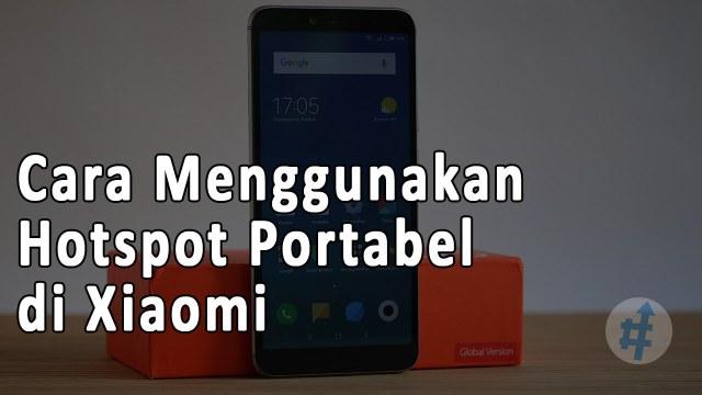 Cara Menggunakan Hotspot Portabel di Xiaomi