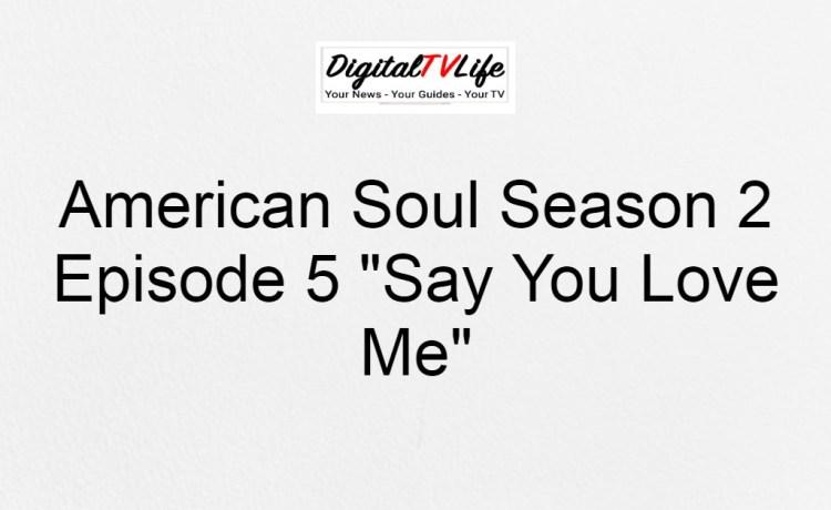 American Soul Season 2 Episode 5