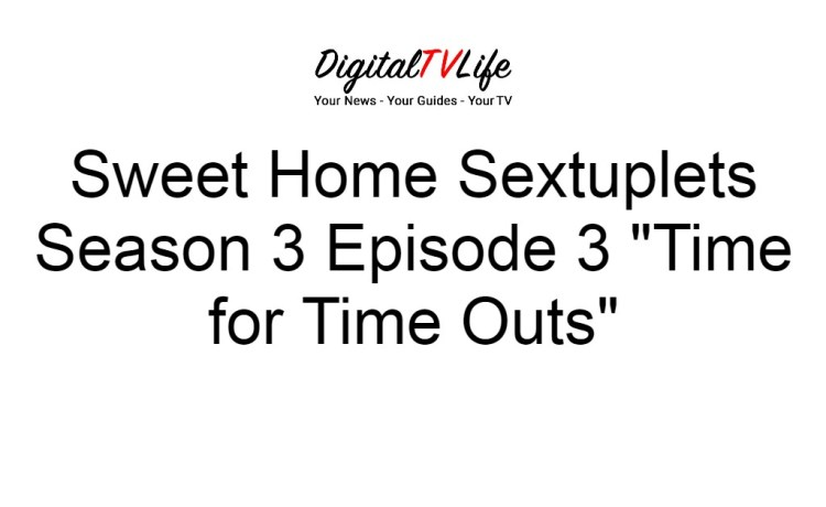 Sweet Home Sextuplets Season 3 Episode 3
