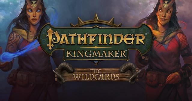 "Pathfinder Kingmaker: ""The Wildcards"" DLC Title"