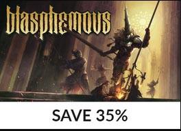Fanatical Blasphemous 35% off