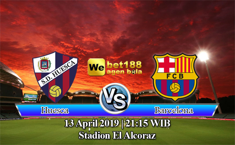 Prediksi Bola Huesca Vs Barcelona 13 April 2019