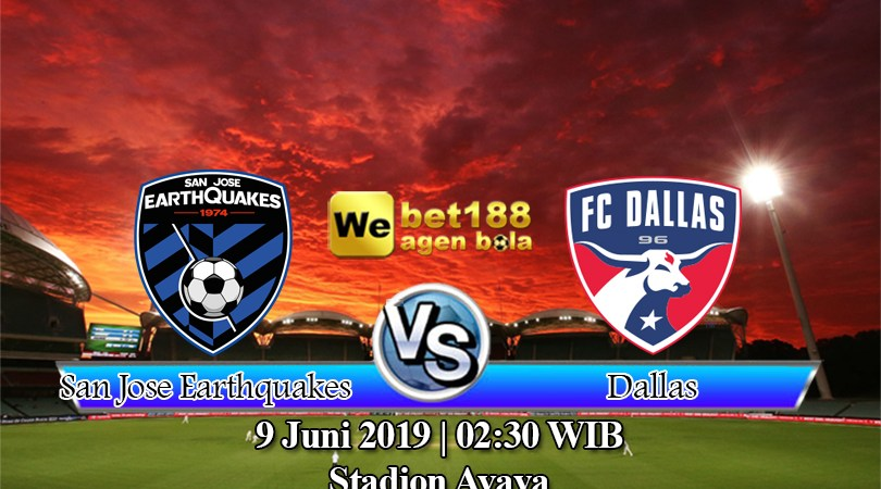 Prediksi Bola San Jose Earthquakes vs Dallas 9 Juni 2019