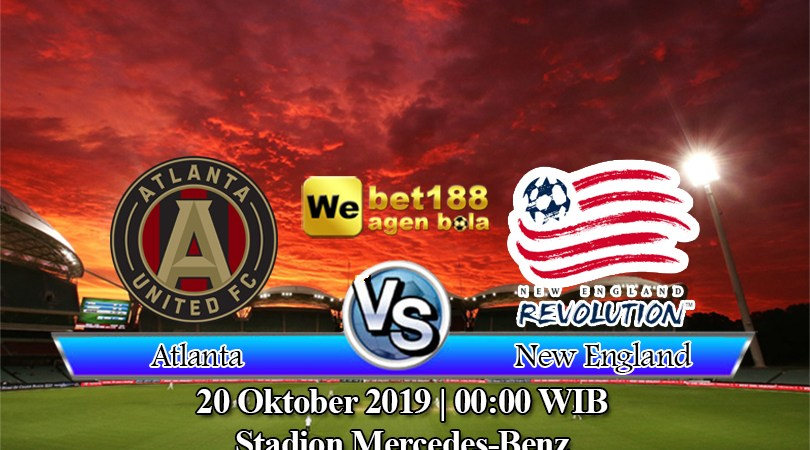 Prediksi Bola Atlanta United Vs New England 20 Oktober 2019