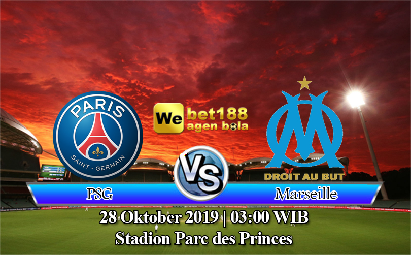 Prediksi Bola Paris Saint Germain Vs Olympique Marseille 28 Oktober 2019