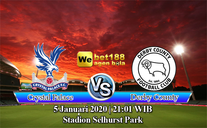 Prediksi Bola Crystal Palace vs Derby County 5 Januari 2020
