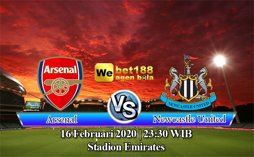 Prediksi Bola Arsenal vs Newcastle United 16 Februari 2020