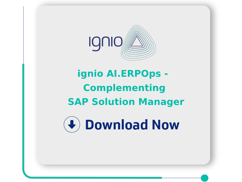 ignio AI.ERPOps - Complementing SAP Solution Manager