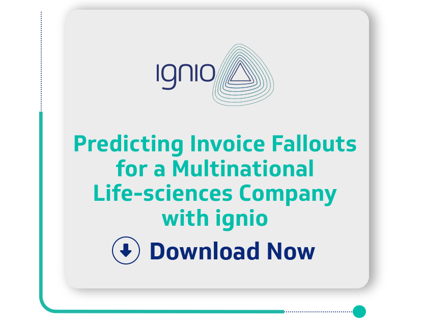 Predicting Invoice Fallouts for a Multinational Life-sciences Company with ignio