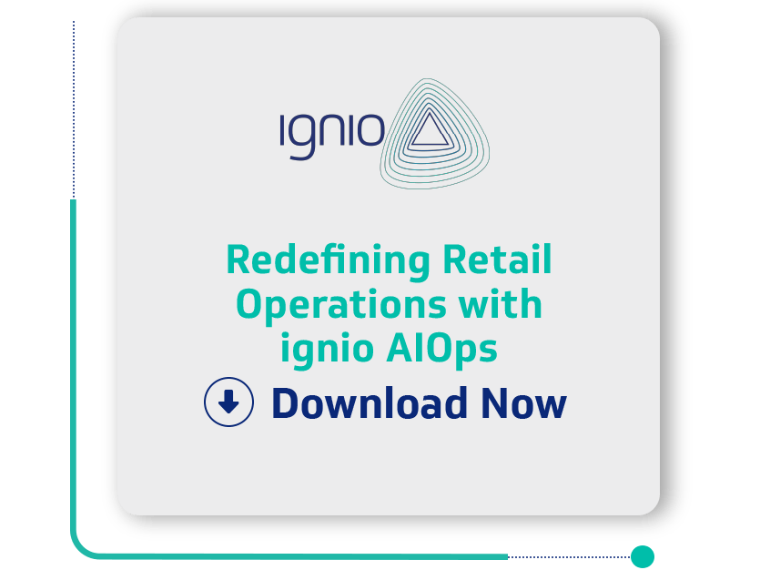 Case Study - Redefining Retail Operations with ignioTM AIOps