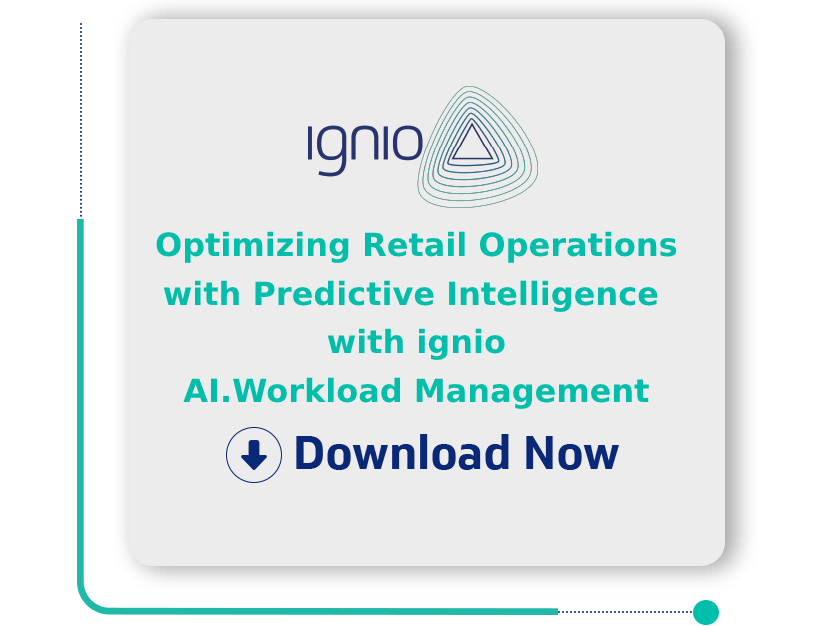 Optimizing Retail Operations with Predictive Intelligence with ignioTM AI.Workload Management