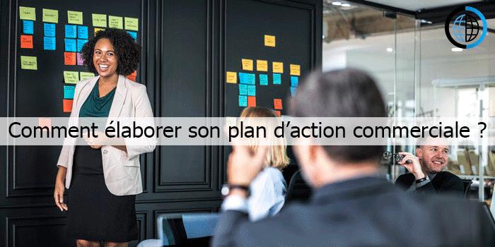 L'élaboration du plan d'action commerciale