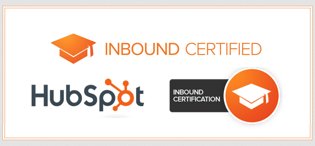 Comment être certifié Inbound Marketing par Hubspot ?