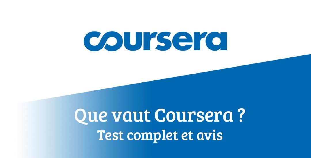 Que vaut Coursera ? Test complet