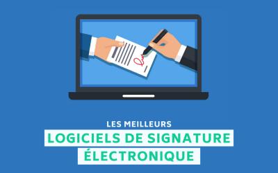 Les 10 meilleurs logiciels de signature électronique