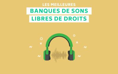 Les 20 meilleures banques de sons libres de droits gratuites