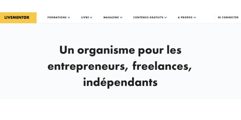 LiveMentor: Un organisme pour les entrepreneurs, freelances, indépendants