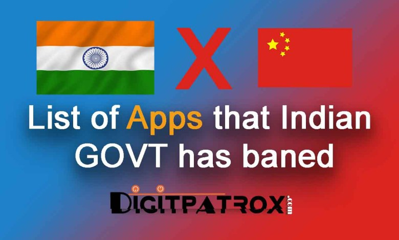 list of apps that india govt has banned india vs china digitpatrox