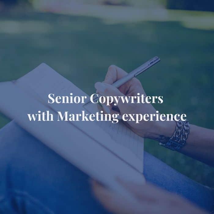 Senior Copywriters