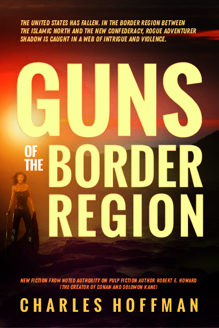 My first suggested redesign of the cover for Guns of the Border Region. The title is large and bold, against a background scene of a sunset over distant mountains, with the figure of a striking woman.