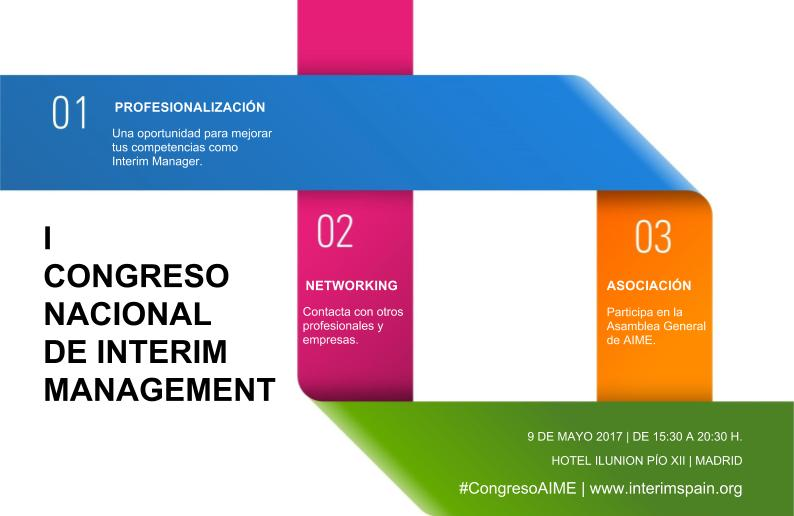 La asociación valenciana Dignitas Vitae colabora en la organización del I CONGRESO NACIONAL DE INTERIM MANAGEMENT