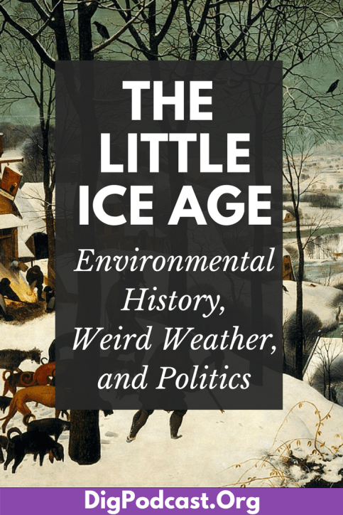 The Little Ice Age: Environmental History, Weird Weather and politics. Find out how the little ice age impacted the people of early modern europe and america. #history #earlymodern #littleiceage #apushhistory #apush #history #europeanhistory #worldhistory