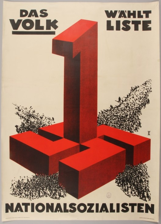 A large red one emerging from a side-lying swastika with the words Das Volk, Wahlte Liste