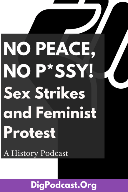 Sex strikes and protest. Join us for a history lesson on Sex strikes and peaceful protest
